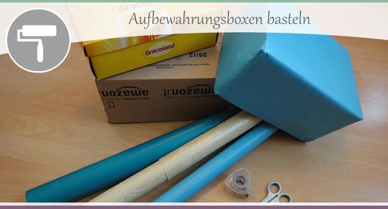 Aufbewahrungsboxen-basteln