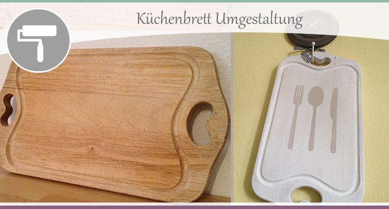 Küchenbrett-Umgestaltung