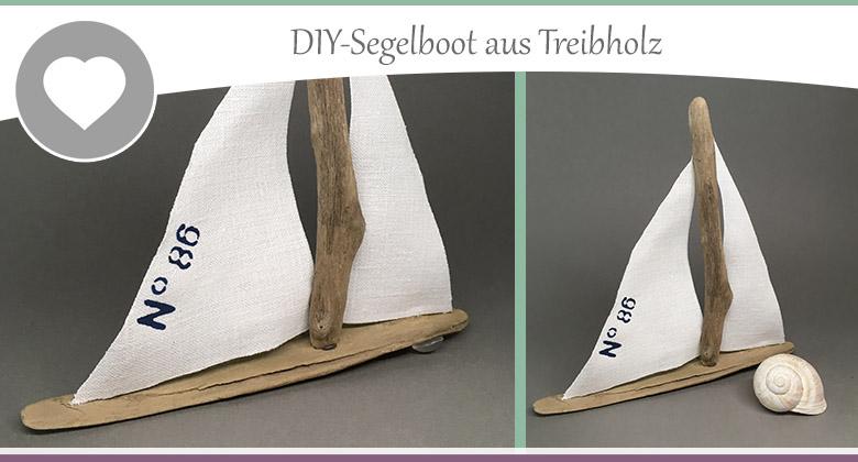 Basteln Mit Treibholz Bastelanleitung Zum Diy Segelboot Wohncore